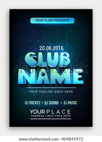 Club Party Template, Dance Party Flyer, Musical Party Banner, Night Party Invitation with 3d lettering design. - stock vector