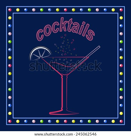 Cocktail glass with lemon and straw in neon style. Isolated on a dark background. Vector illustration. - stock vector