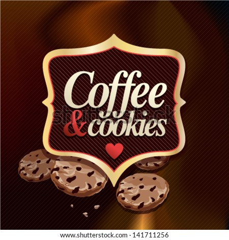 Coffee and Cookies Vector Label and background. Graphic Design Editable For Your Design. - stock vector