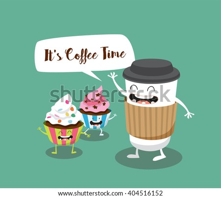Coffee and Cupcakes illustration. It's Coffee Time. Vector cartoon. Comic characters. - stock vector