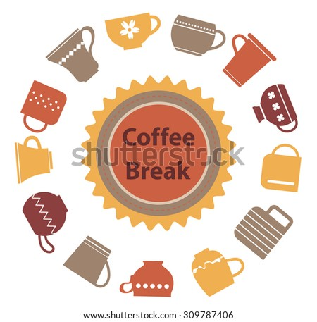 Coffee Break concept. Circle label. Cold colors. Cups and mugs, seal with text. - stock vector