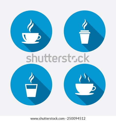 Coffee cup icon. Hot drinks glasses symbols. Take away or take-out tea beverage signs. Circle concept web buttons. Vector - stock vector