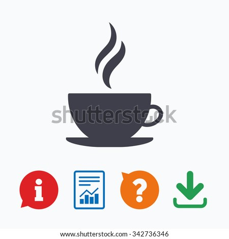Coffee cup sign icon. Hot coffee button. Hot tea drink with steam. Information think bubble, question mark, download and report. - stock vector