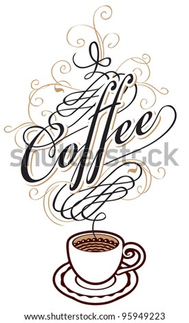 coffee cup with an inscription in form of steam - stock vector