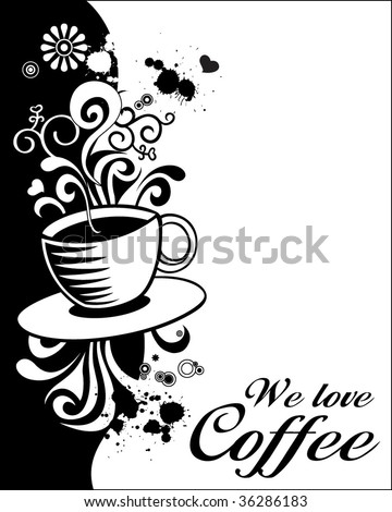 Coffee Design. Editable Vector. For more Images VISIT MY GALLERY. - stock vector