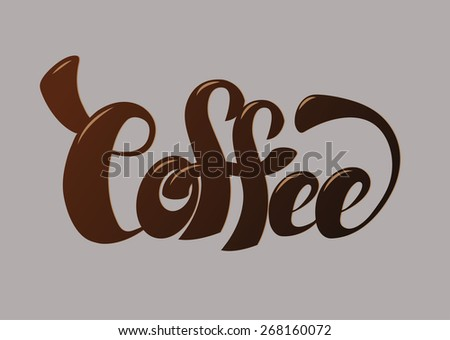 Coffee hand lettering vector - stock vector
