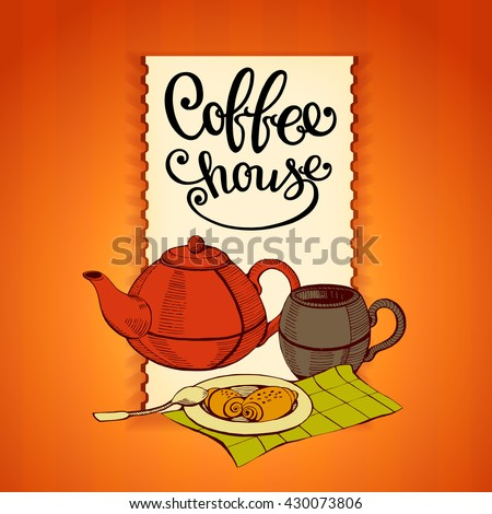 coffee house, restaurant, vintage poster with a coffee and a cup of tea, - stock vector