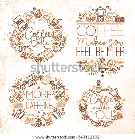 Coffee icon monograms in flat style, drawing with brown lines on white background lettering coffee time, coffee makes you feel better, more than caffeine, coffee charges you - stock vector