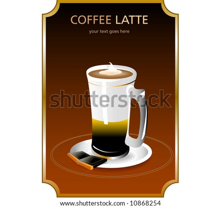 Coffee Latte Vector fully resizable and editable - stock vector