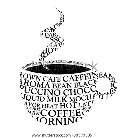 Coffee Mug! Coffee Words, Vector Template.