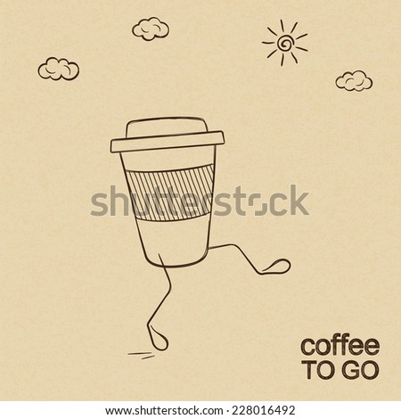 Coffee to go concept with walking cup doodled over rough brown paper - stock vector