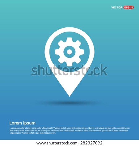 cog wheel gear setting icon - abstract logo type icon - white icon in map pin point blue background. Vector illustration - stock vector