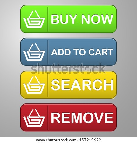 collection of four colored buttons with capital text buy now, add to cart, search and remove with a basket icon for shopping and sale - stock vector