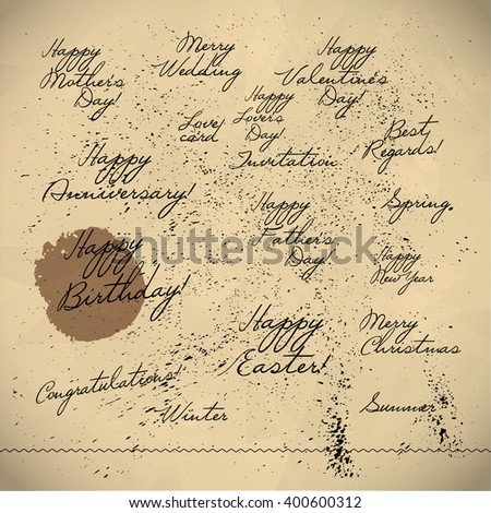 Collection of hand written congratulations. Hand drawn font, text message, lettering. Holiday, congratulation card. Mother's father's valentine's day. Birthday party, wedding, anniversary invitation.