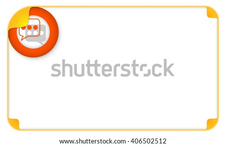 Color frame for your text and a speech bubbles - stock vector