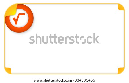Color frame for your text and a square root - stock vector