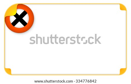 Color frame for your text and multiplication symbol - stock vector