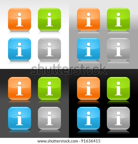 Color glossy web internet button with info sign. Rounded square icon with shadow and reflection on four background. This vector saved in 8 eps. Do not contain effects and transparency - stock vector