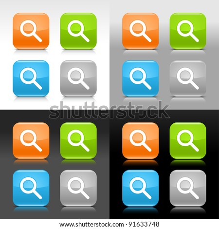 Color glossy web internet button with magnifier sign. Rounded square icon with shadow and reflection on four background. This vector saved in 8 eps. Do not contain effects and transparency - stock vector
