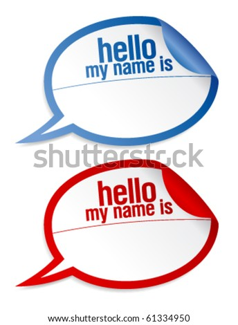Color name tag blank stickers hello my name is, in form of speech bubbles. - stock vector