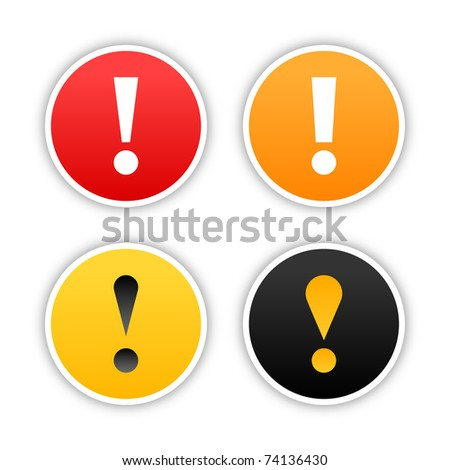 Colored attention stickers with exclamation mark and drop shadow on white. 10 eps - stock vector