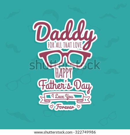 Colored background with text for father's day