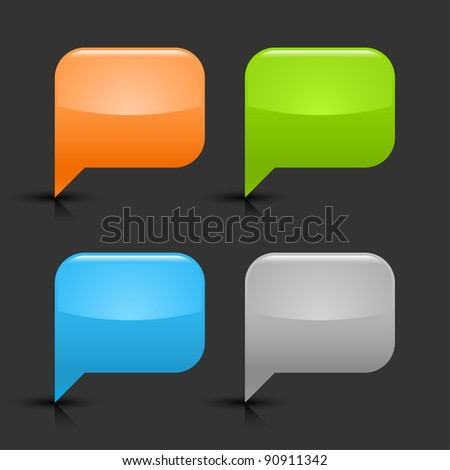 Colored glossy blank speech bubble icon web 2.0 button with black shadow and gray reflection on gray background. This vector illustration created and saved in 8 eps - stock vector