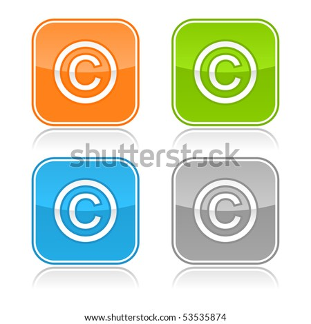 Colored internet web buttons with copyright symbol. Rounded square shape with gray reflection. White background - stock vector