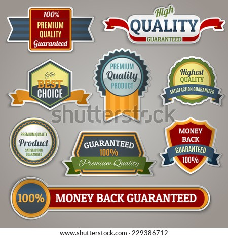 Colored premium quality products satisfaction guaranteed sticker labels set isolated vector illustration - stock vector