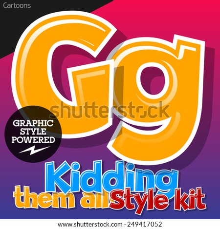 Colorful and cheerful cartoon font for children. Letter G. Also includes graphic styles - stock vector