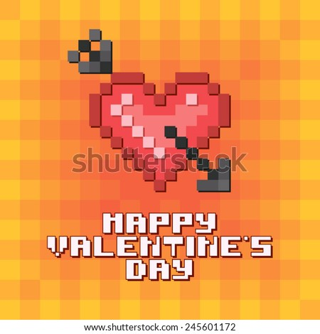"""Colorful and pixel postcard """"Valentine's day"""" (Heart with arrow). In geek style. - stock vector"""