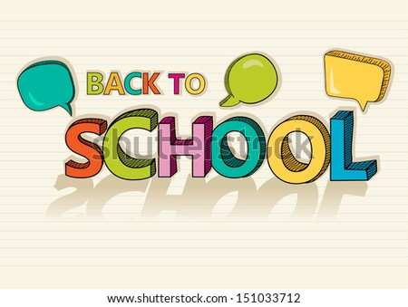 Colorful back to school text social media speech bubbles education cartoon illustration. Vector file layered for easy editing. - stock vector