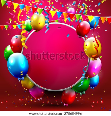 Colorful balloons and confetti - greeting card with place for your text - stock vector