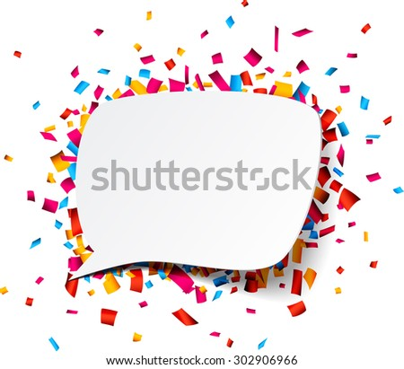 Colorful celebration background. Paper speech bubble with confetti. Vector Illustration. - stock vector