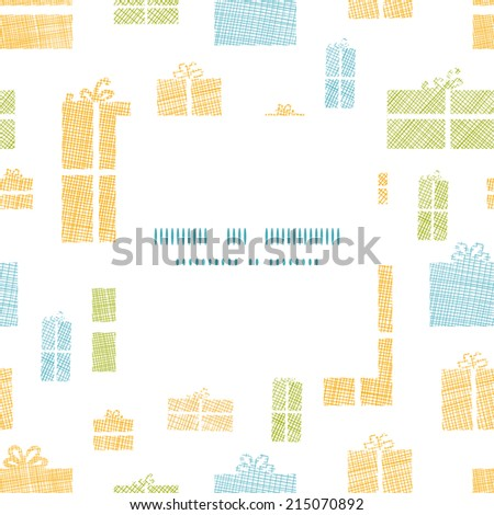 Colorful gift boxes textile texture frame seamless pattern background - stock vector