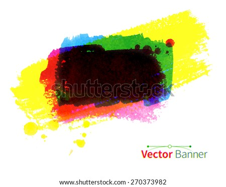 Colorful hand drawn watercolor vector banner. - stock vector