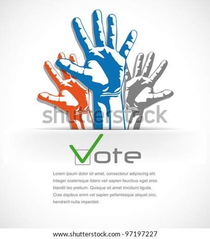 Colorful hands raised up the vote. vector illustration - stock vector