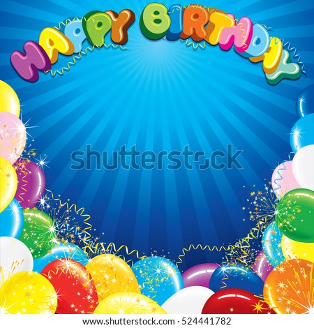 Colorful Happy Birthday Background Template. Ready for Your Text and Design.