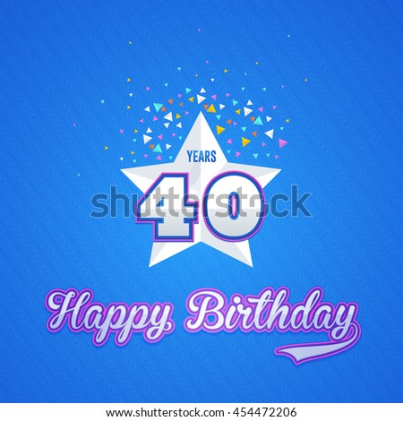 Colorful Happy Birthday Design, Age 40 Concept Greeting Card Template - stock vector