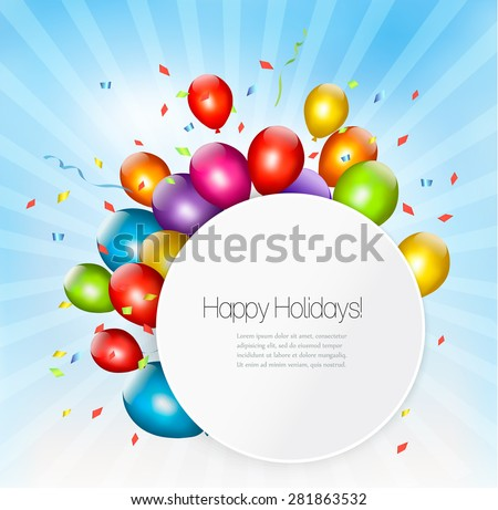 Colorful holiday background with balloons. Vector. - stock vector