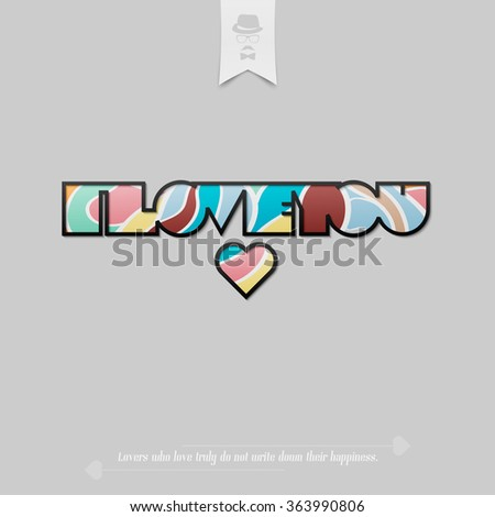 """colorful """"i love you"""" inscription with heart symbol isolated over grey background. vector Valentines Day banner design - stock vector"""