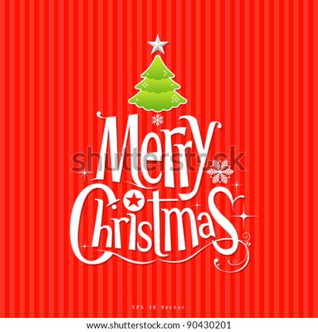 Colorful illustration text design and christmas green tree on red background - stock vector