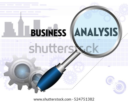 Colorful illustration with magnifying glass, gears and the text business analysis written in black capital letters