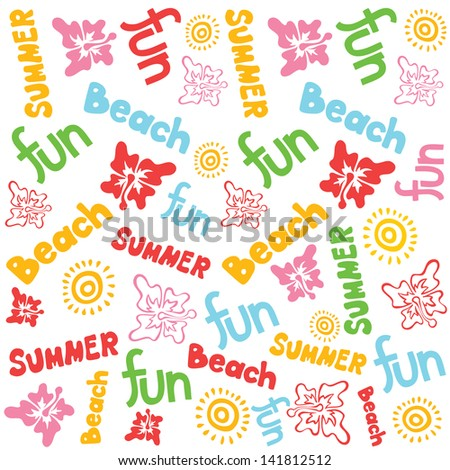 Colorful seamless holidays pattern background with summer objects. Hand-drawn words fun, summer, beach. Vector illustration.