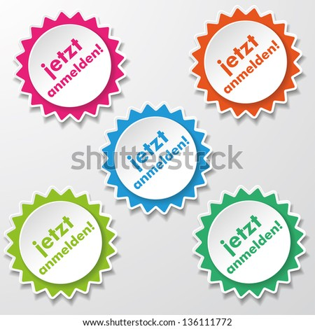 Colorful star paper stickers with German text jetzt anmelden, translates as Register Now. - stock vector