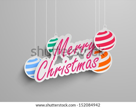 Colorful sticker, tag or label for Merry Christmas celebration with decorate Xmas balls on grey background.  - stock vector