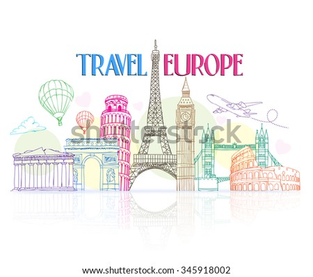 Colorful Travel Europe Hand Drawing with Famous Landmarks and Places in White Background with Reflection. Vector Illustration  - stock vector