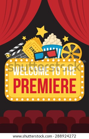 Colorful vector poster of movie premiere with cinema curtains, seats, welcome sign, cine, popcorn, 3d glasses, tickets and slate on dark background. Flat style. - stock vector