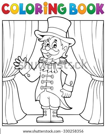 Coloring book circus ringmaster theme 1 - eps10 vector illustration. - stock vector