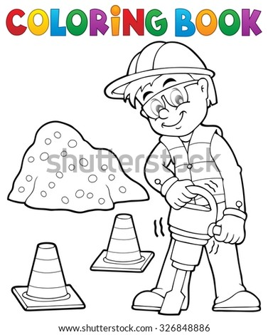 Coloring book construction worker 3 - eps10 vector illustration. - stock vector